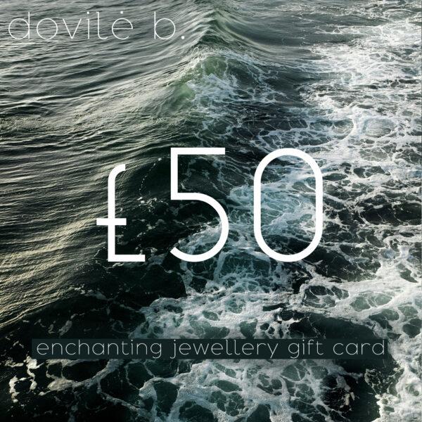 dovile b. jewellery gift card - £50